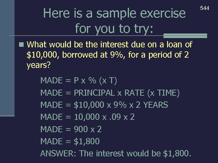 Here is a sample exercise for you to try: n What would be the