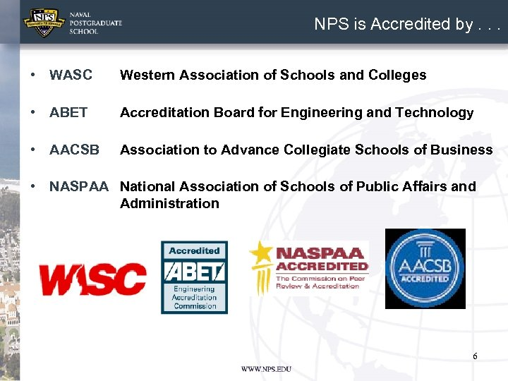 NPS is Accredited by. . . • WASC Western Association of Schools and Colleges