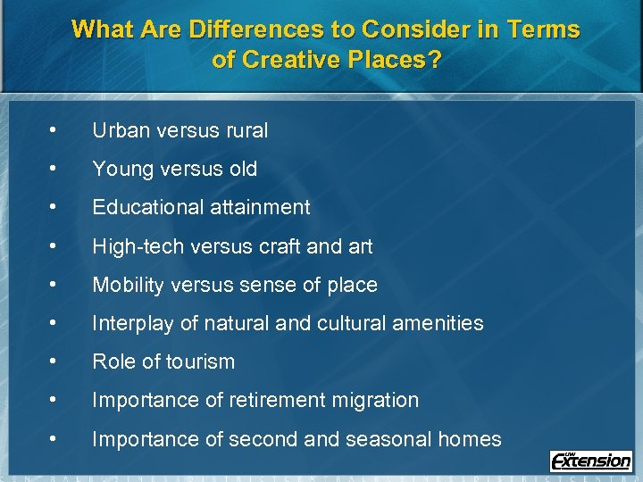 What Are Differences to Consider in Terms of Creative Places? • Urban versus rural