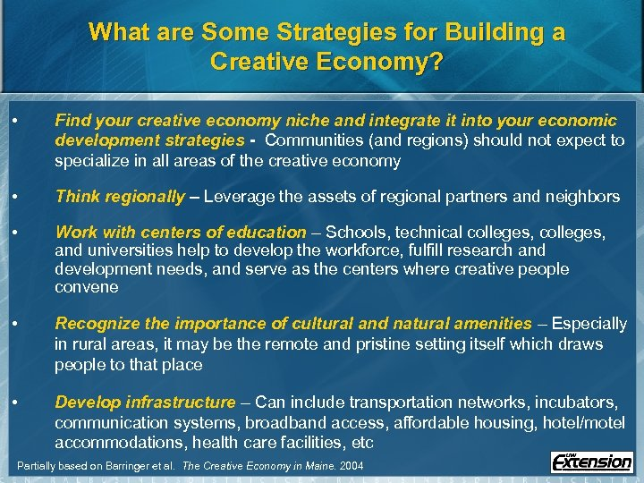 What are Some Strategies for Building a Creative Economy? • Find your creative economy