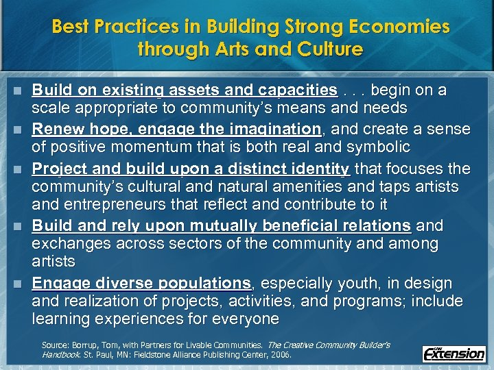 Best Practices in Building Strong Economies through Arts and Culture n n n Build