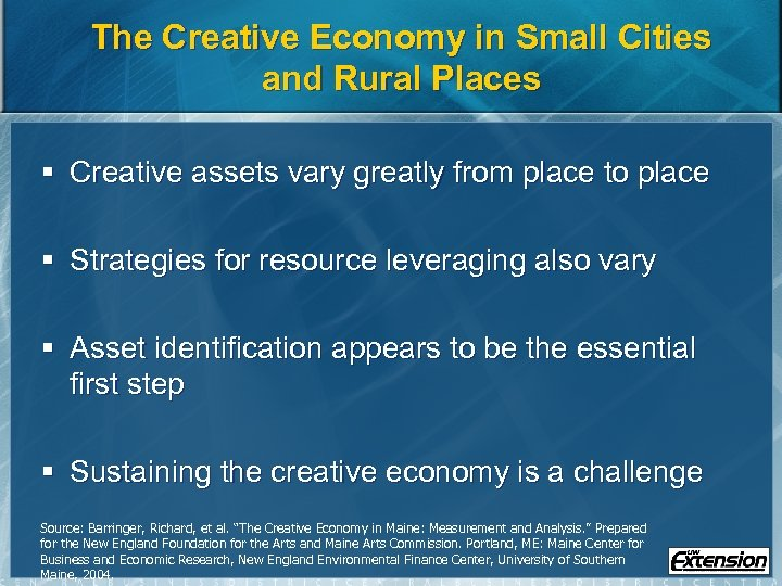 The Creative Economy in Small Cities and Rural Places § Creative assets vary greatly