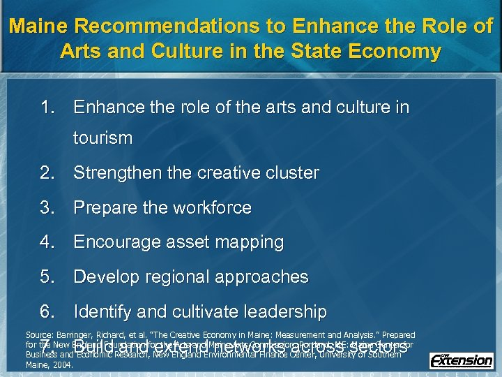 Maine Recommendations to Enhance the Role of Arts and Culture in the State Economy