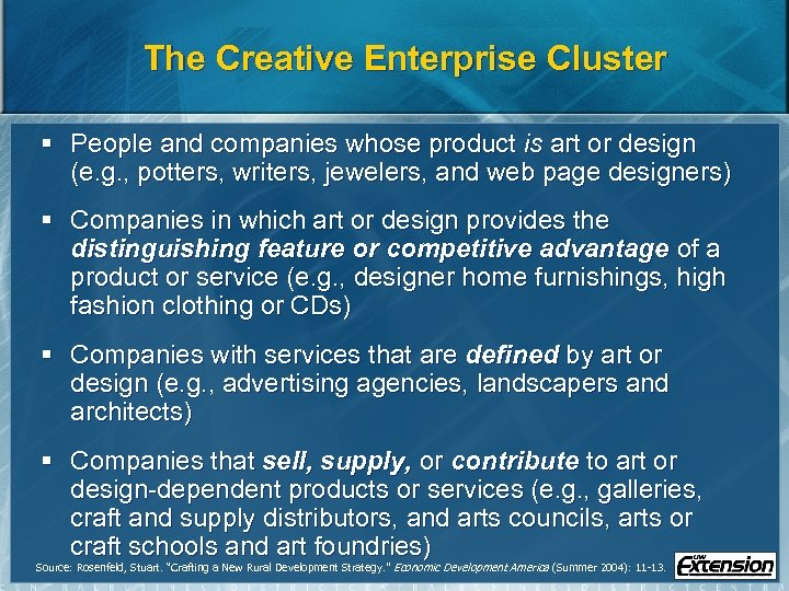 The Creative Enterprise Cluster § People and companies whose product is art or design
