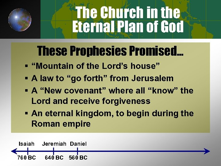 "The Church in the Eternal Plan of God These Prophesies Promised… § ""Mountain of"