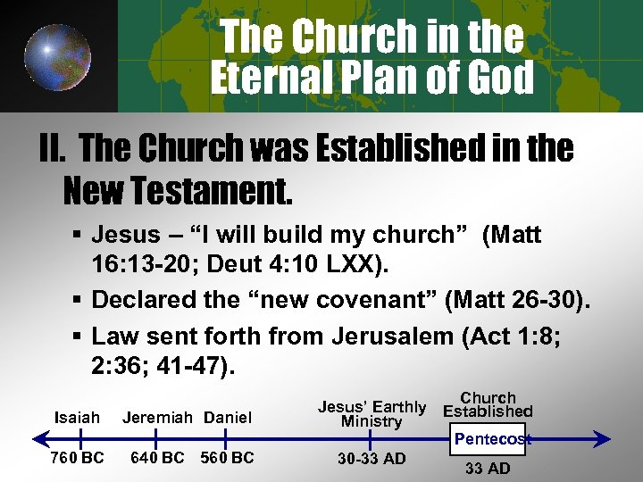 The Church in the Eternal Plan of God II. The Church was Established in
