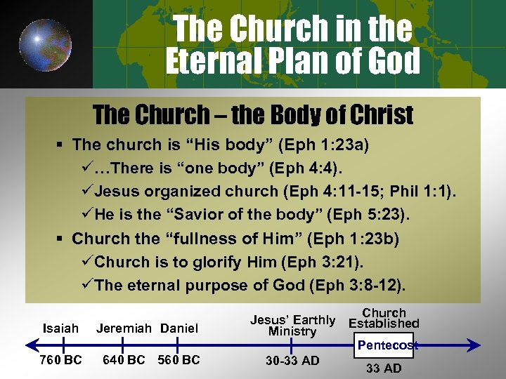 The Church in the Eternal Plan of God The Church – the Body of