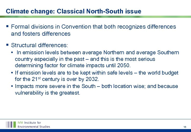 Climate change: Classical North-South issue § Formal divisions in Convention that both recognizes differences