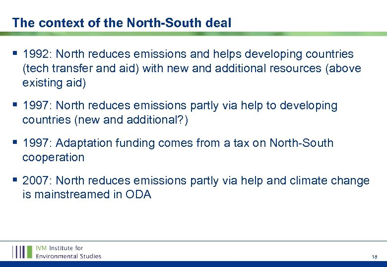 The context of the North-South deal § 1992: North reduces emissions and helps developing