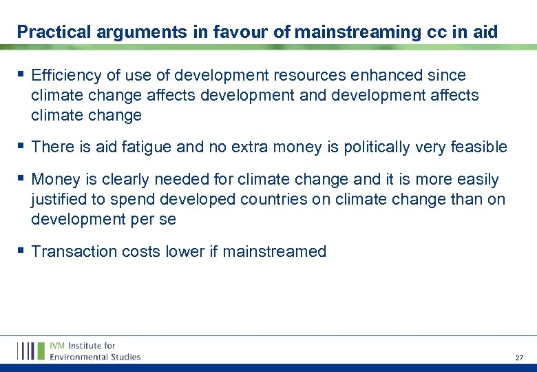 Practical arguments in favour of mainstreaming cc in aid § Efficiency of use of