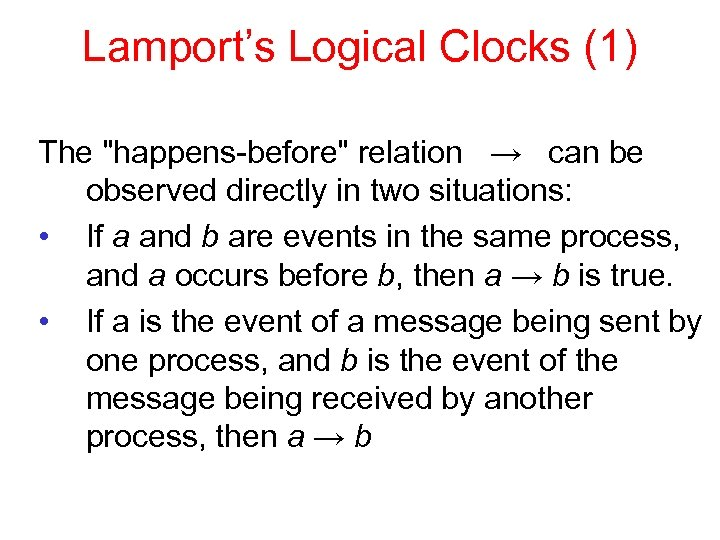 Lamport's Logical Clocks (1) The
