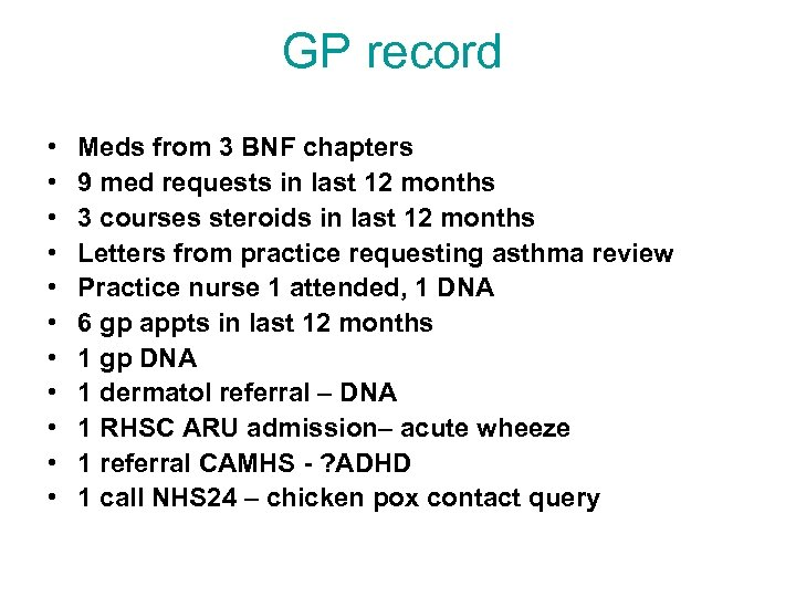 GP record • • • Meds from 3 BNF chapters 9 med requests in