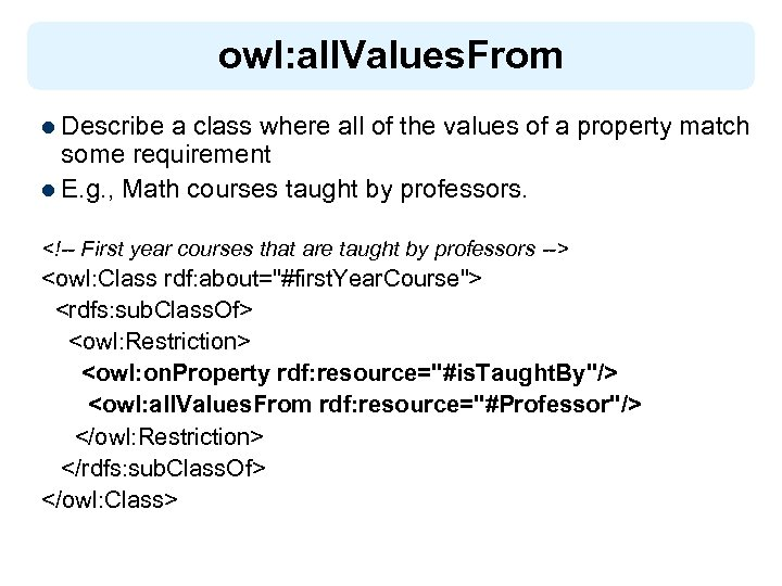 owl: all. Values. From l Describe a class where all of the values of
