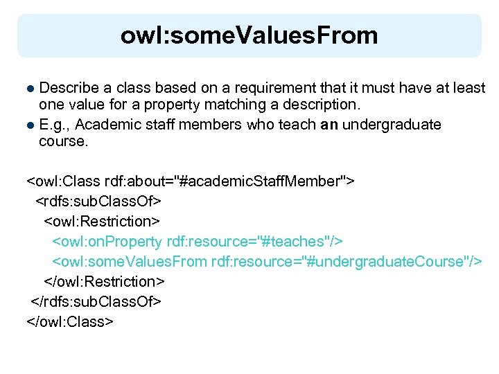 owl: some. Values. From Describe a class based on a requirement that it must
