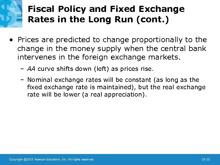 Fiscal Policy and Fixed Exchange Rates in the Long Run (cont. ) • Prices