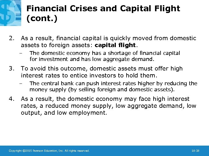 Financial Crises and Capital Flight (cont. ) 2. As a result, financial capital is