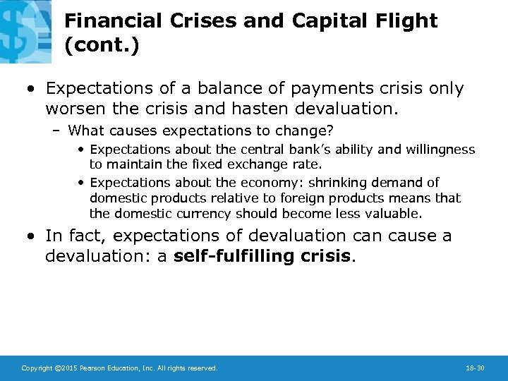 Financial Crises and Capital Flight (cont. ) • Expectations of a balance of payments