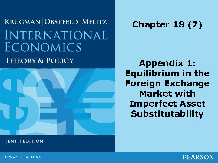 Chapter 18 (7) Appendix 1: Equilibrium in the Foreign Exchange Market with Imperfect Asset