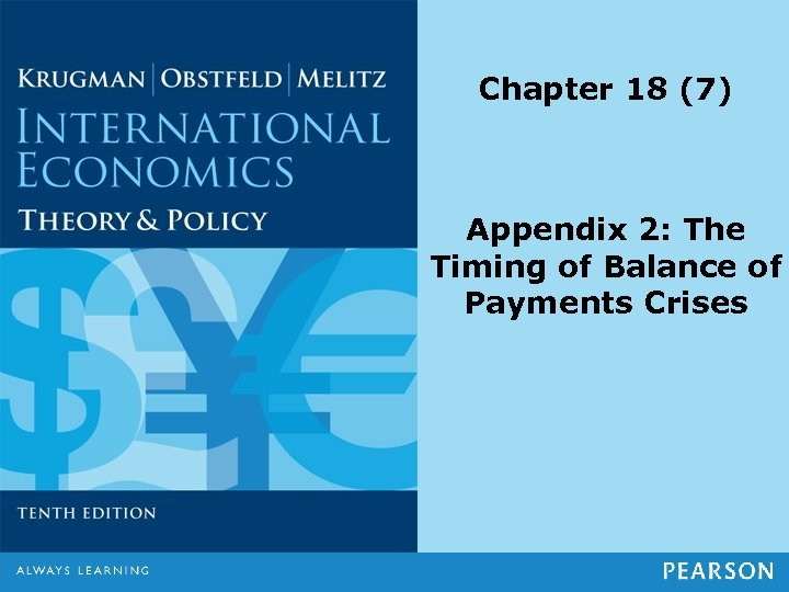 Chapter 18 (7) Appendix 2: The Timing of Balance of Payments Crises