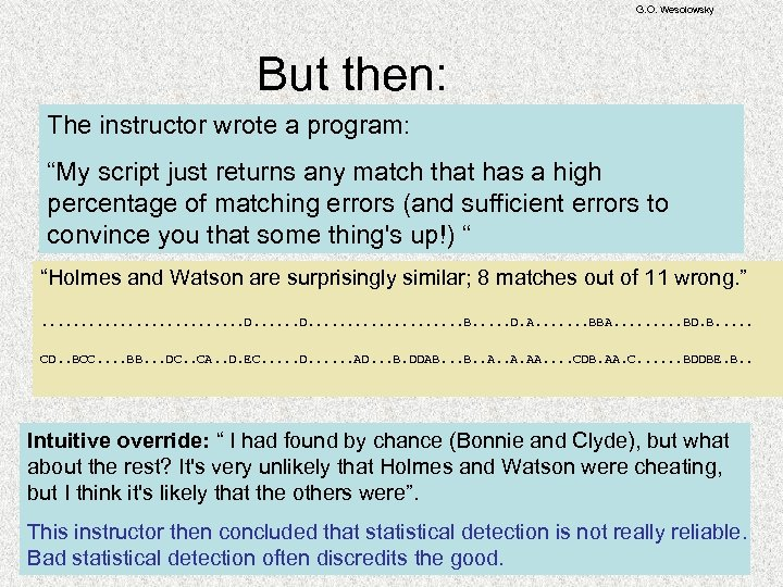 "G. O. Wesolowsky But then: The instructor wrote a program: ""My script just returns"