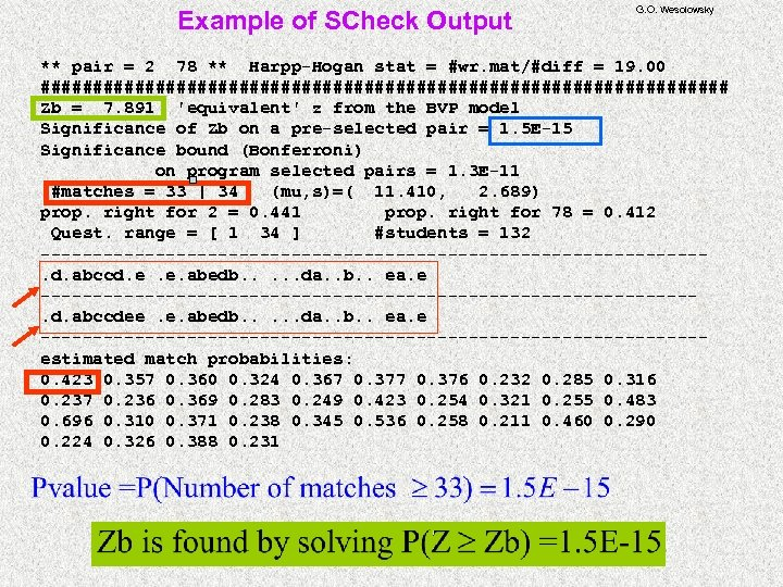 Example of SCheck Output G. O. Wesolowsky ** pair = 2 78 ** Harpp-Hogan