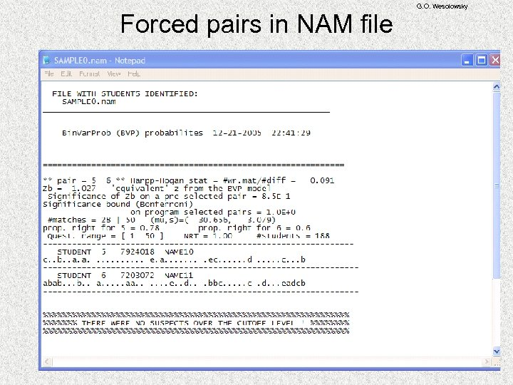 Forced pairs in NAM file G. O. Wesolowsky