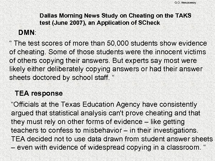 G. O. Wesolowsky Dallas Morning News Study on Cheating on the TAKS test (June