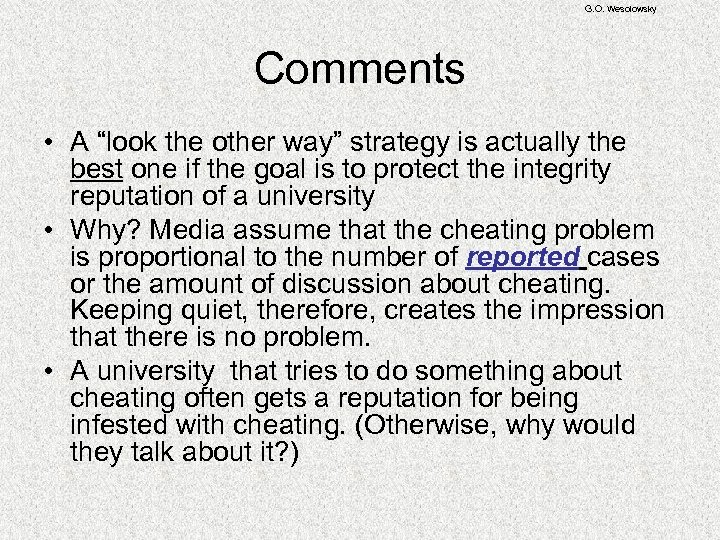 "G. O. Wesolowsky Comments • A ""look the other way"" strategy is actually the"