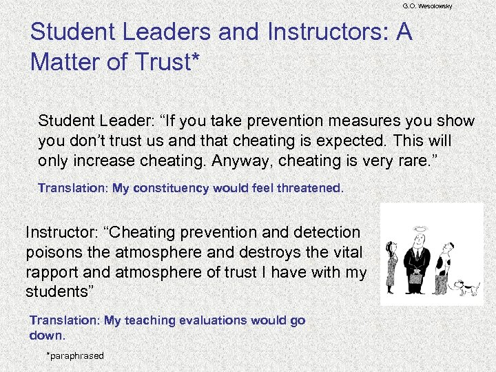 "G. O. Wesolowsky Student Leaders and Instructors: A Matter of Trust* Student Leader: ""If"