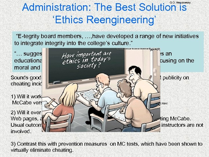 "G. O. Wesolowsky Administration: The Best Solution is 'Ethics Reengineering' ""E-tegrity board members, …,"