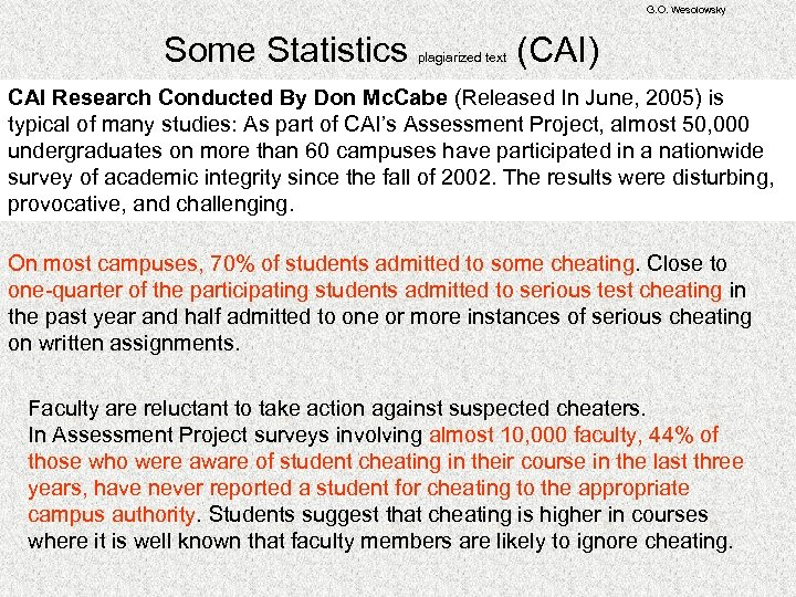 G. O. Wesolowsky Some Statistics (CAI) plagiarized text CAI Research Conducted By Don Mc.