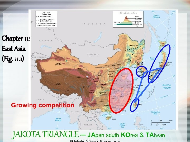 Chapter 11: East Asia (Fig. 11. 1) Growing competition JAKOTA TRIANGLE – JApan south