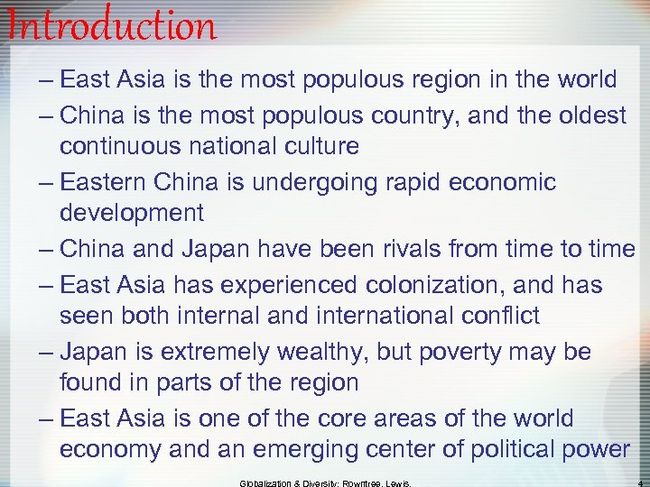 Introduction – East Asia is the most populous region in the world – China