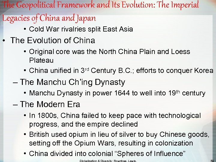 The Geopolitical Framework and Its Evolution: The Imperial Legacies of China and Japan •