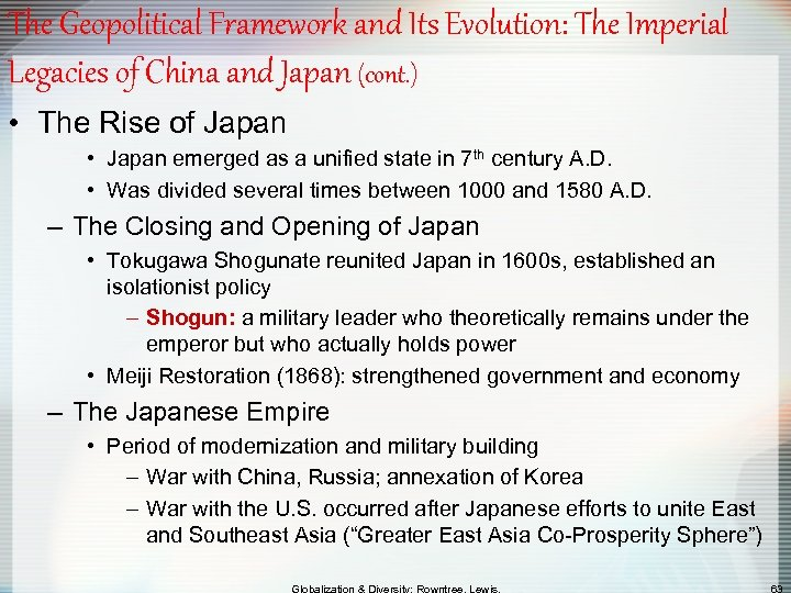 The Geopolitical Framework and Its Evolution: The Imperial Legacies of China and Japan (cont.