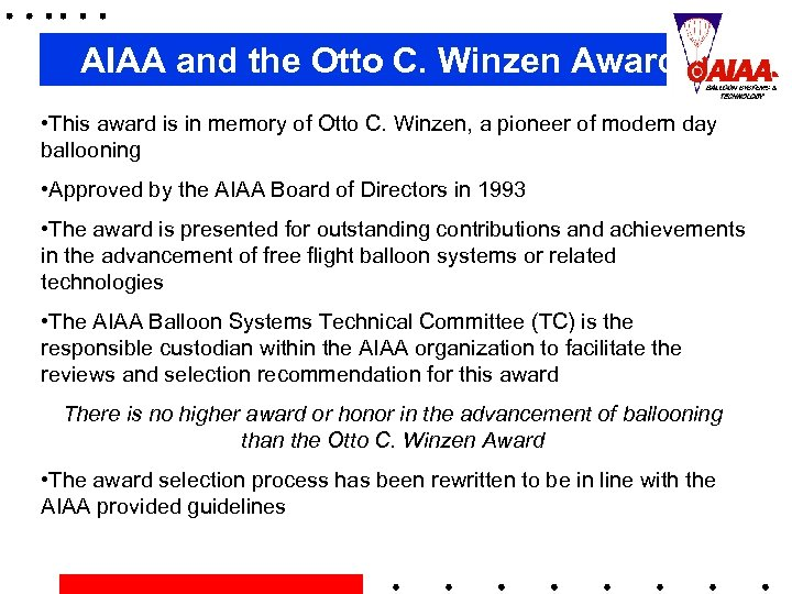 AIAA and the Otto C. Winzen Award • This award is in memory of