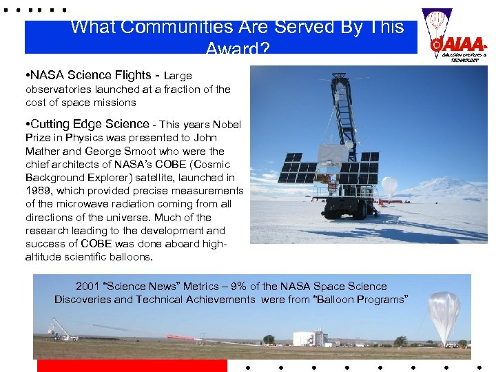 What Communities Are Served By This Award? • NASA Science Flights - Large observatories