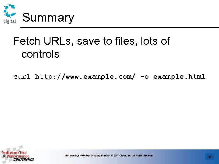 Summary Fetch URLs, save to files, lots of controls curl http: //www. example. com/