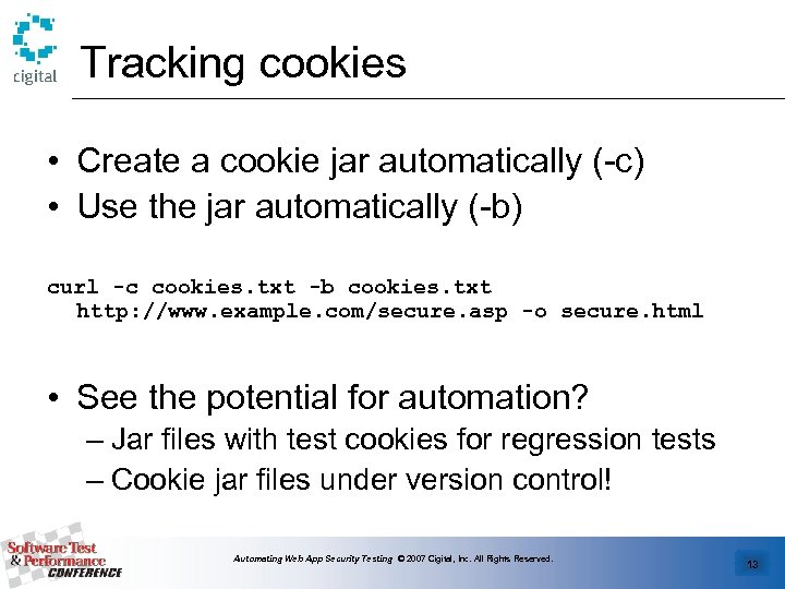 Tracking cookies • Create a cookie jar automatically (-c) • Use the jar automatically