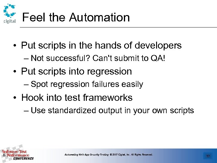 Feel the Automation • Put scripts in the hands of developers – Not successful?