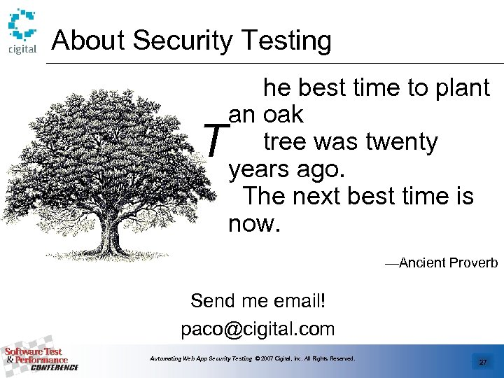 About Security Testing T he best time to plant an oak tree was twenty