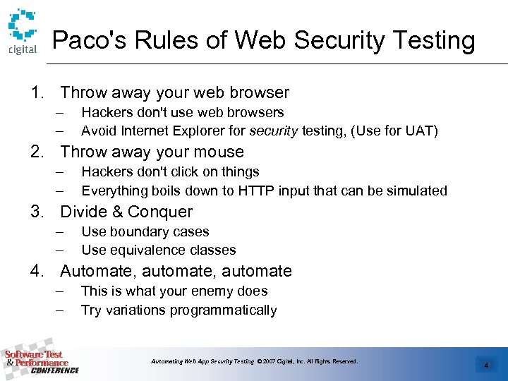 Paco's Rules of Web Security Testing 1. Throw away your web browser – –