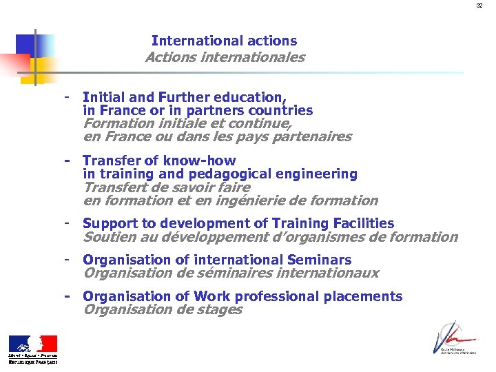 32 International actions Actions internationales - Initial and Further education, in France or in