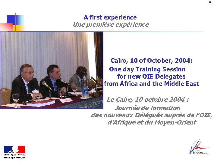 51 A first experience Une première expérience Cairo, 10 of October, 2004: One day