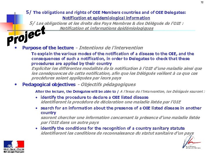 72 5/ The obligations and rights of OIE Members countries and of OIE Delegates: