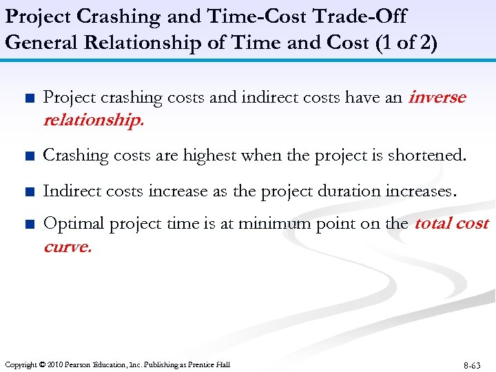 Project Crashing and Time-Cost Trade-Off General Relationship of Time and Cost (1 of 2)