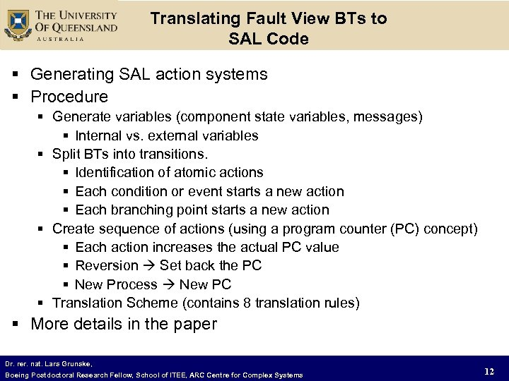 Translating Fault View BTs to SAL Code § Generating SAL action systems § Procedure