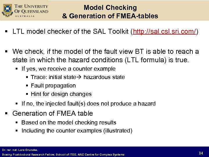 Model Checking & Generation of FMEA-tables § LTL model checker of the SAL Toolkit
