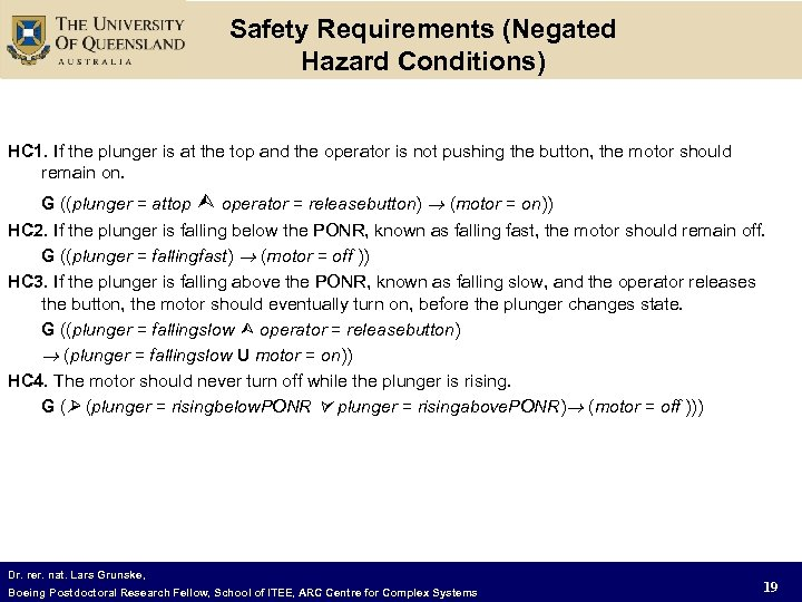 Safety Requirements (Negated Hazard Conditions) HC 1. If the plunger is at the top