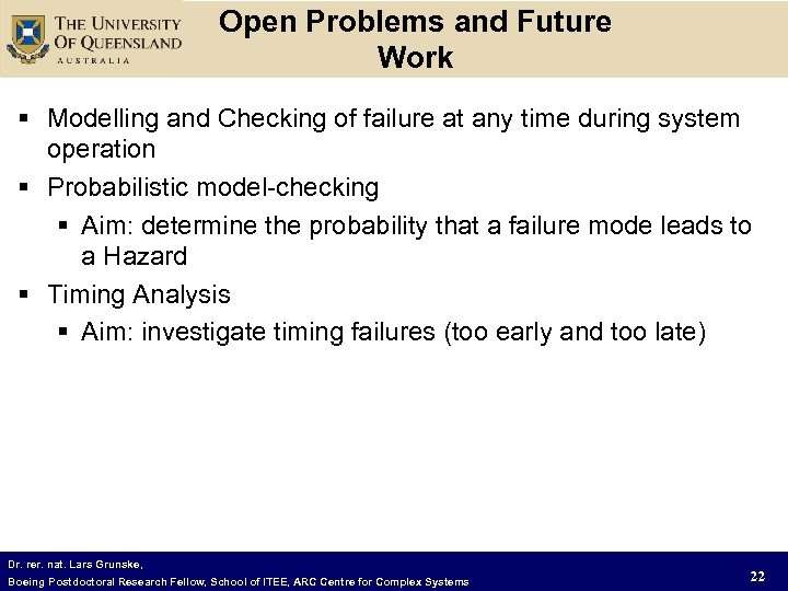 Open Problems and Future Work § Modelling and Checking of failure at any time